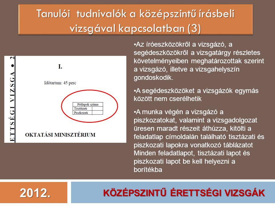 Tanulói tudnivalók a középszintű írásbeli vizsgával kapcsolatban (3)