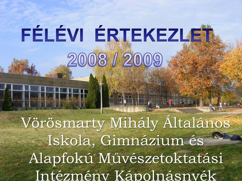 FÉLÉVI ÉRTEKEZLET 2008 / 2009.