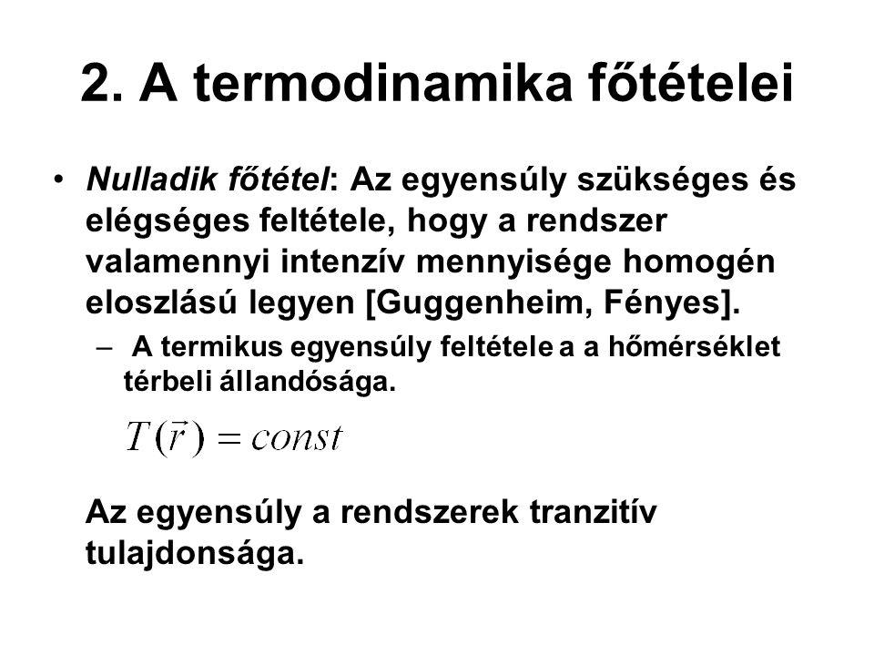 2. A termodinamika főtételei