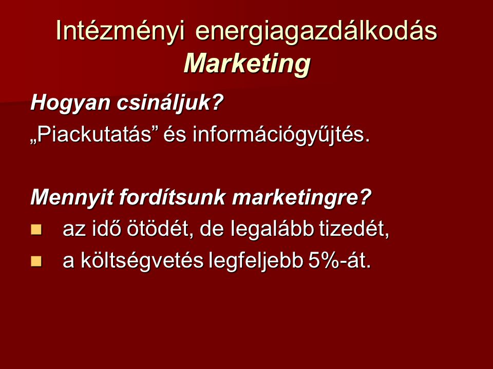 Intézményi energiagazdálkodás Marketing