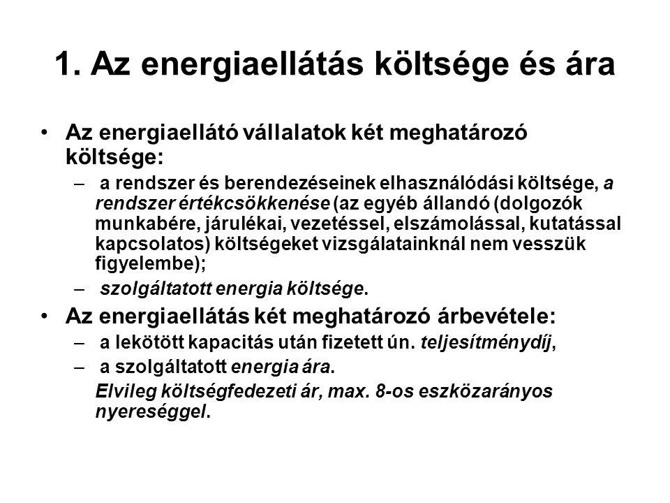 1. Az energiaellátás költsége és ára