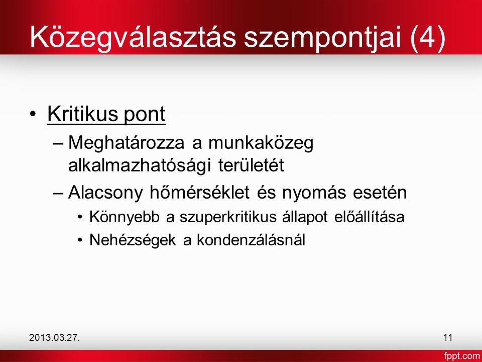 Közegválasztás szempontjai (4)
