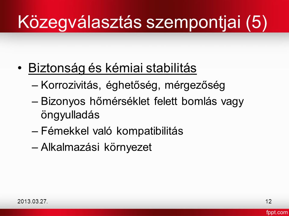 Közegválasztás szempontjai (5)