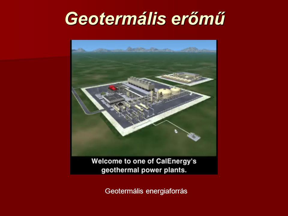 Geotermális erőmű Geotermális energiaforrás