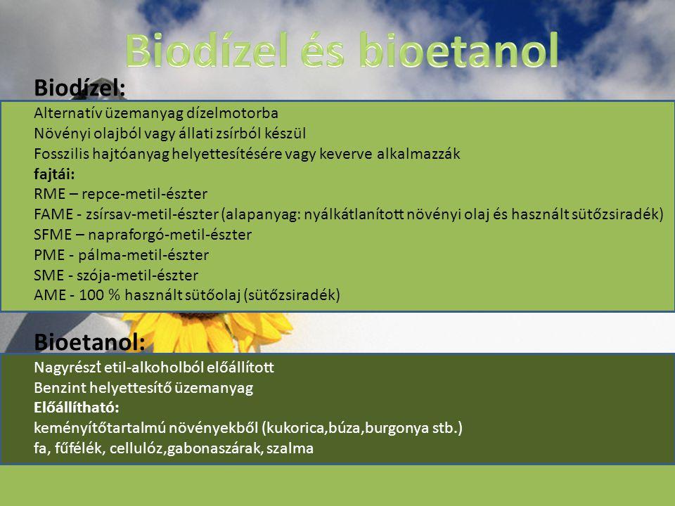 Biodízel és bioetanol Biodízel: Bioetanol: