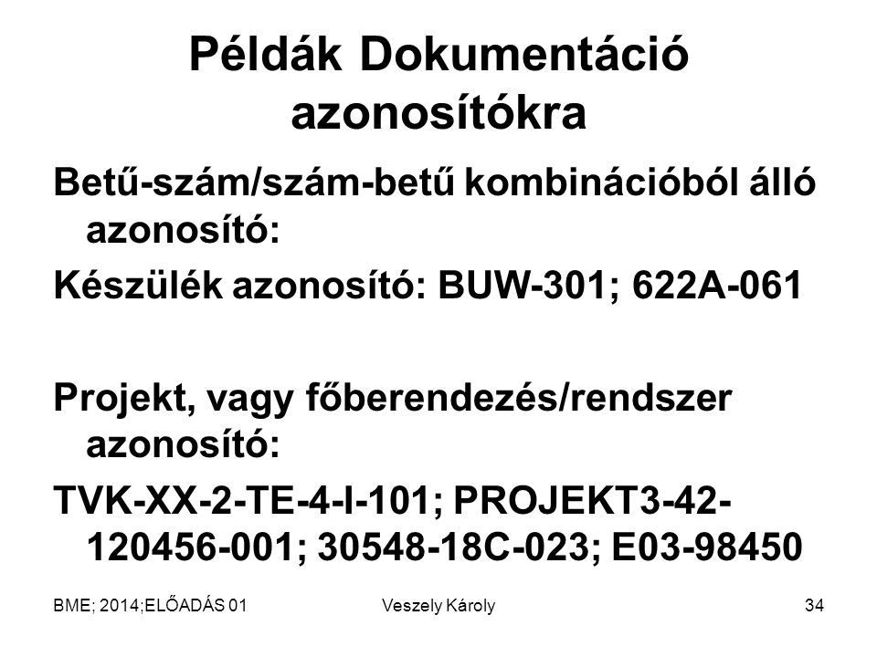 Példák Dokumentáció azonosítókra