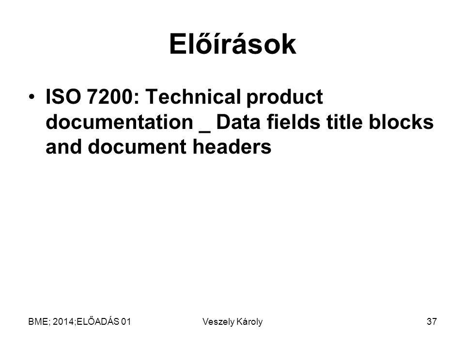 Előírások ISO 7200: Technical product documentation _ Data fields title blocks and document headers.