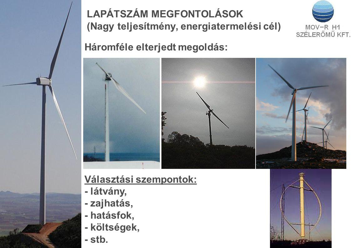 LAPÁTSZÁM MEGFONTOLÁSOK (Nagy teljesítmény, energiatermelési cél)