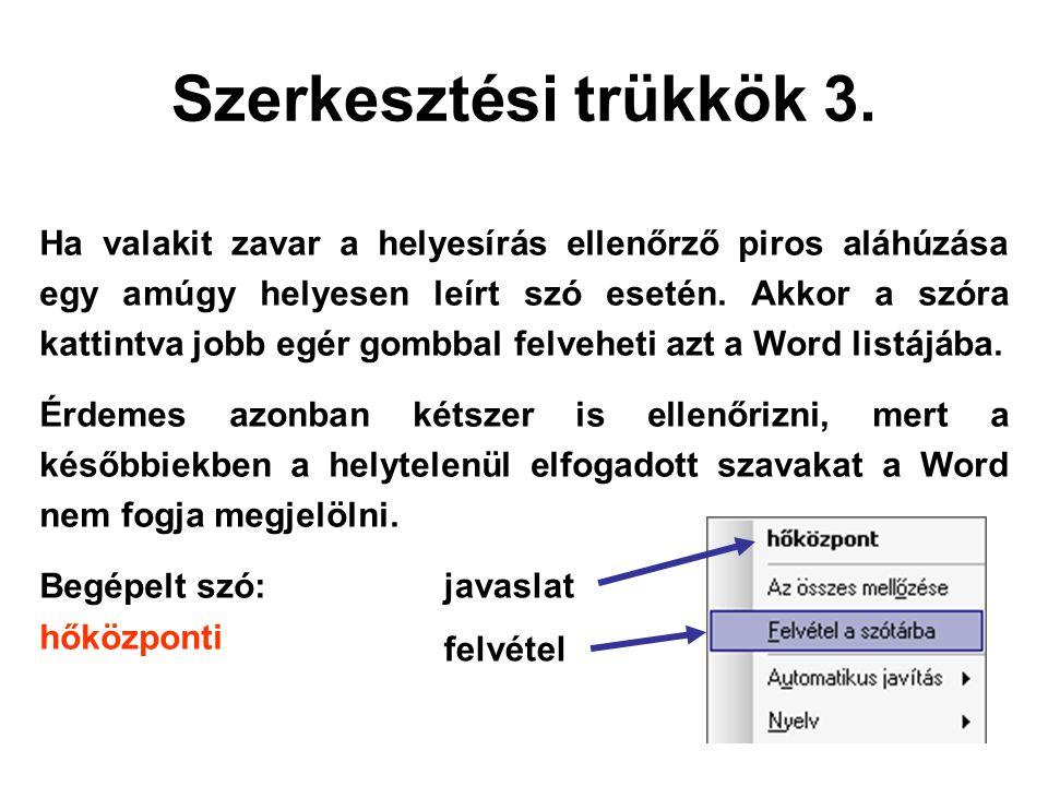 Szerkesztési trükkök 3.