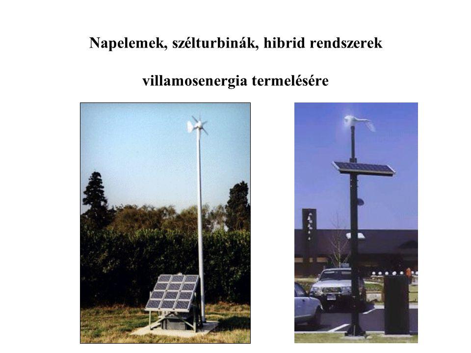 Napelemek, szélturbinák, hibrid rendszerek villamosenergia termelésére