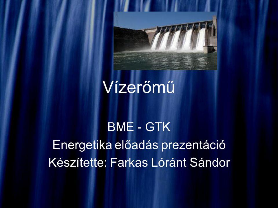 Vízerőmű BME - GTK Energetika előadás prezentáció