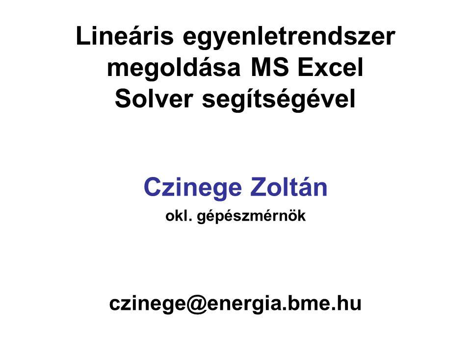 Lineáris egyenletrendszer megoldása MS Excel Solver segítségével