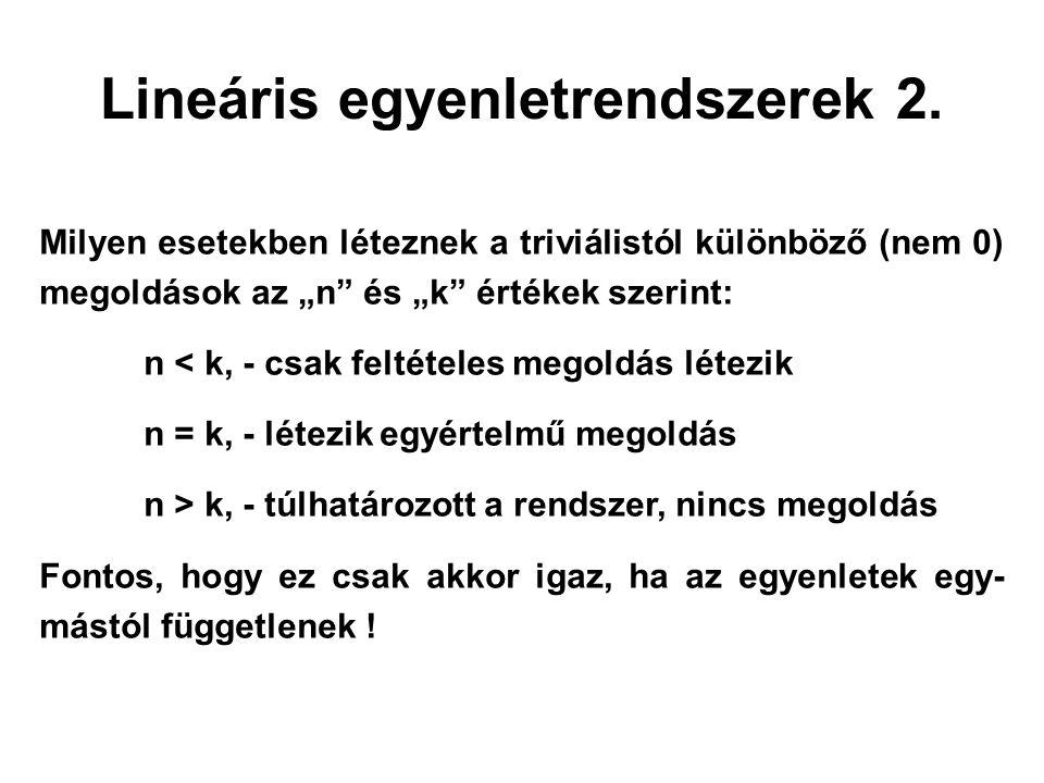 Lineáris egyenletrendszerek 2.