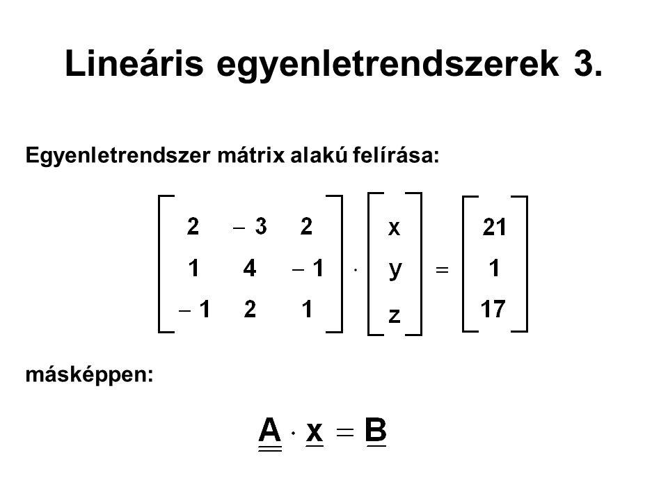 Lineáris egyenletrendszerek 3.