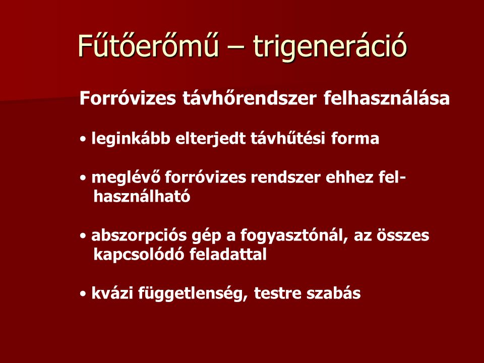 Fűtőerőmű – trigeneráció