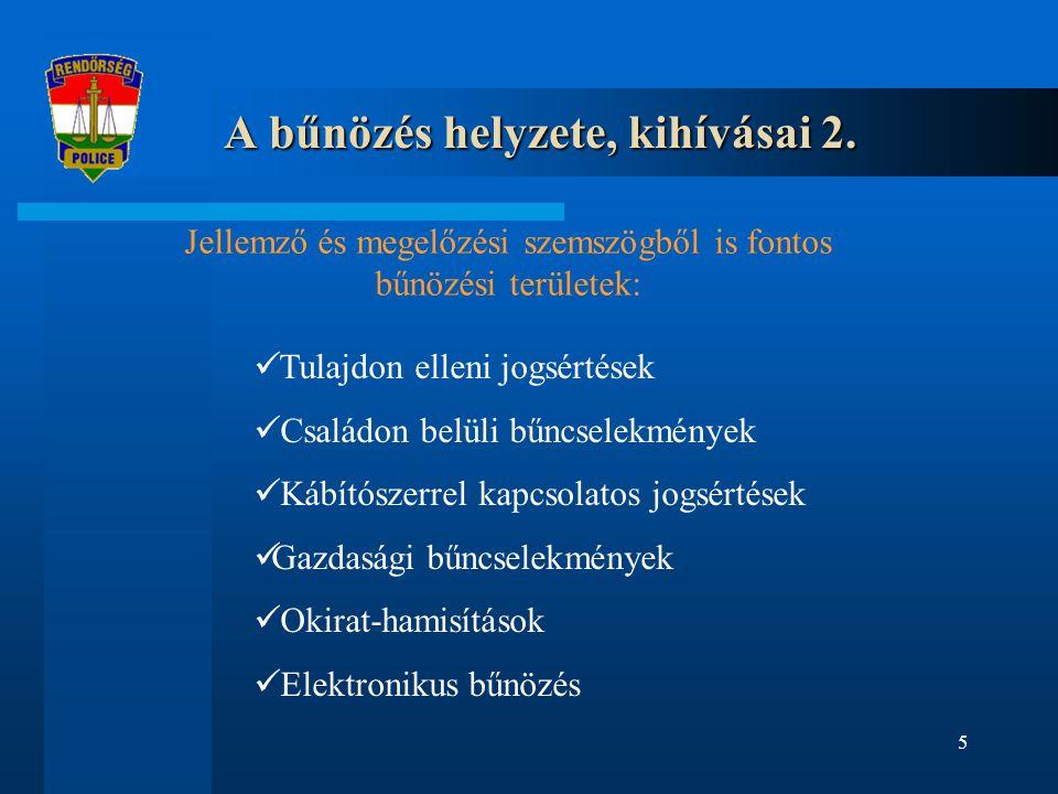 A bűnözés helyzete, kihívásai 2.