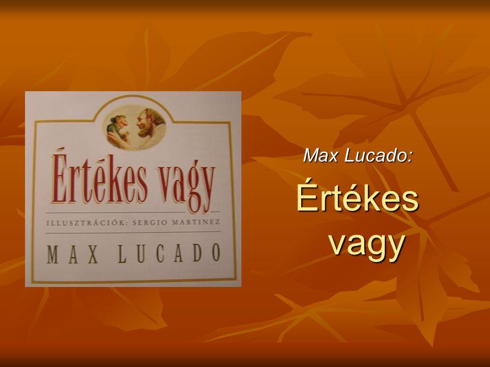 Max Lucado: Értékes vagy
