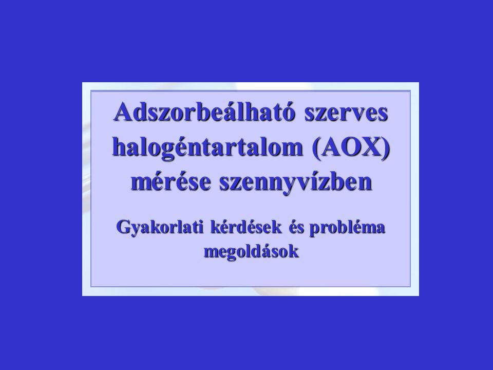 Adszorbeálható szerves halogéntartalom (AOX) mérése szennyvízben