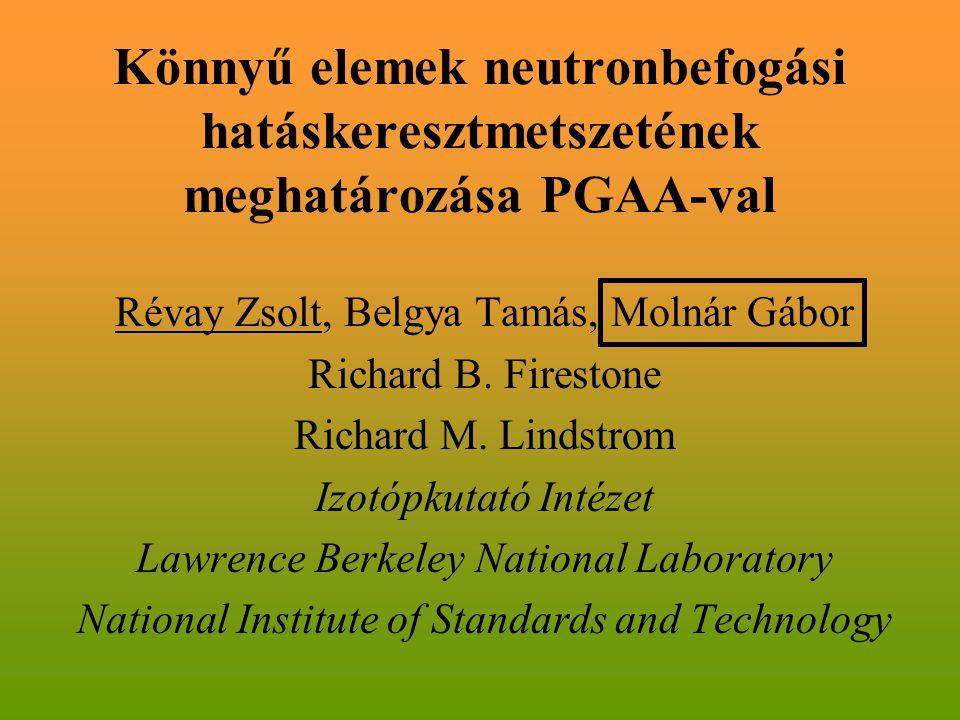 Könnyű elemek neutronbefogási hatáskeresztmetszetének meghatározása PGAA-val
