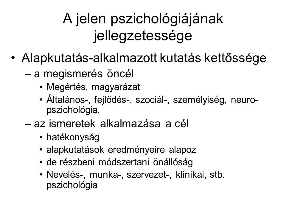 A jelen pszichológiájának jellegzetessége