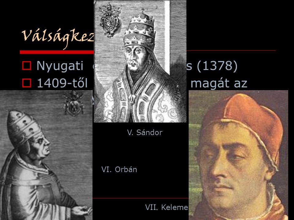 Válságkezelés Nyugati egyházszakadás (1378)