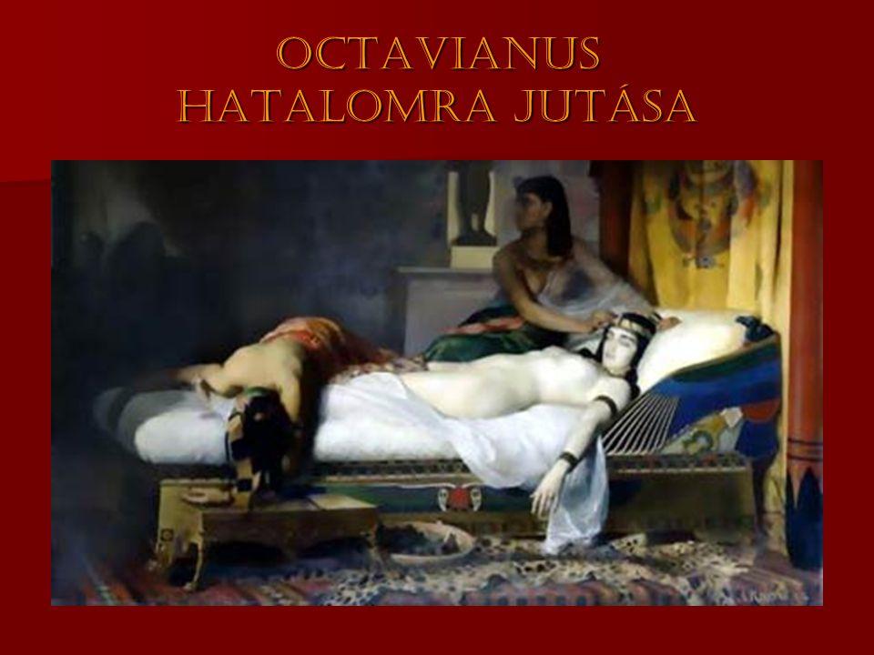 Octavianus hatalomra jutása