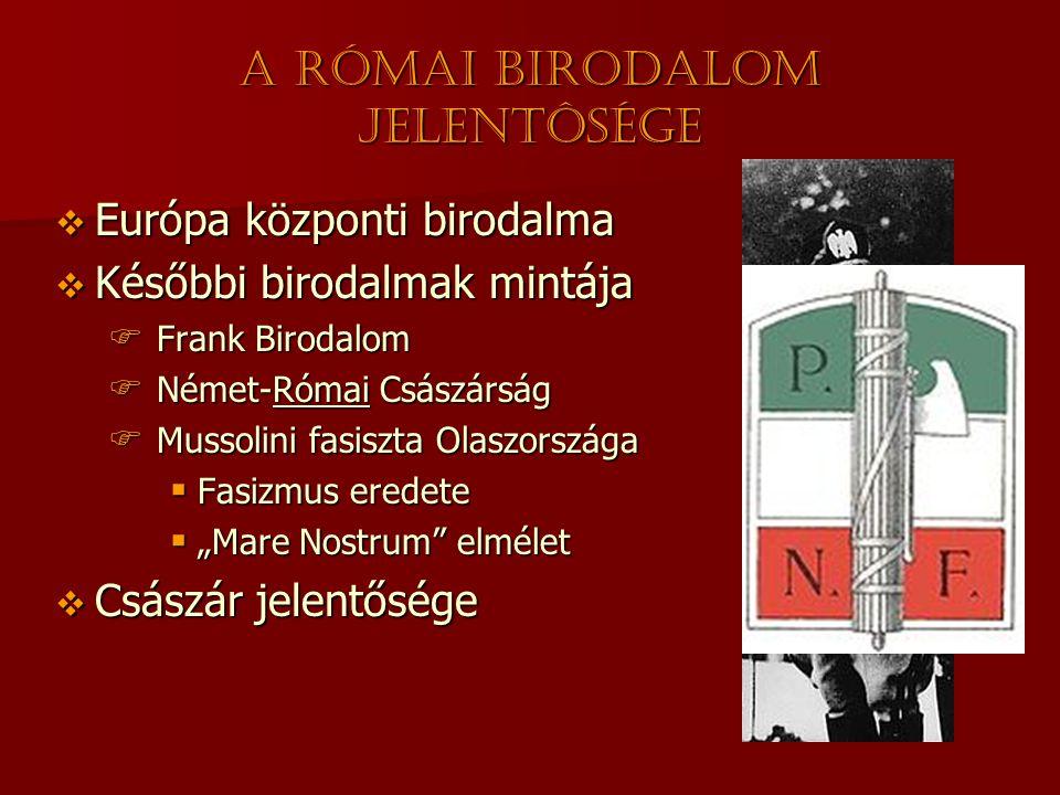 A Római Birodalom jelentôsége