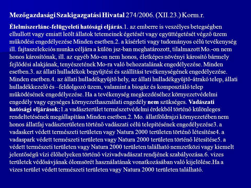 Mezőgazdasági Szakigazgatási Hivatal 274/2006. (XII.23.) Korm.r.