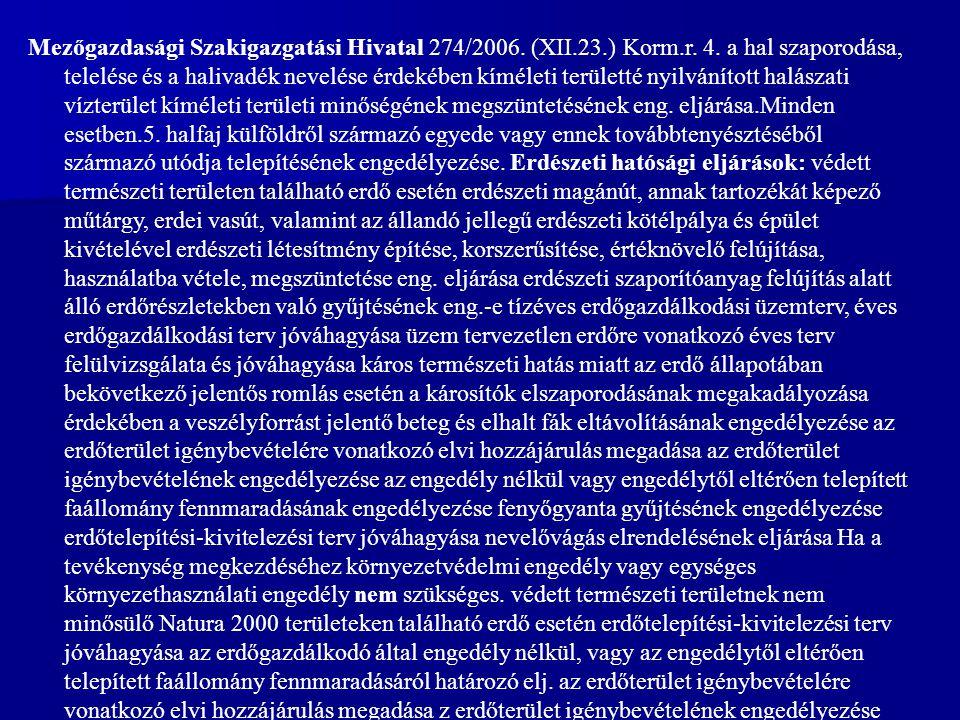 Mezőgazdasági Szakigazgatási Hivatal 274/2006. (XII. 23. ) Korm. r. 4