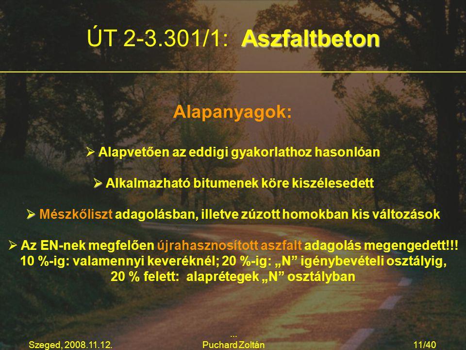ÚT 2-3.301/1: Aszfaltbeton Alapanyagok: