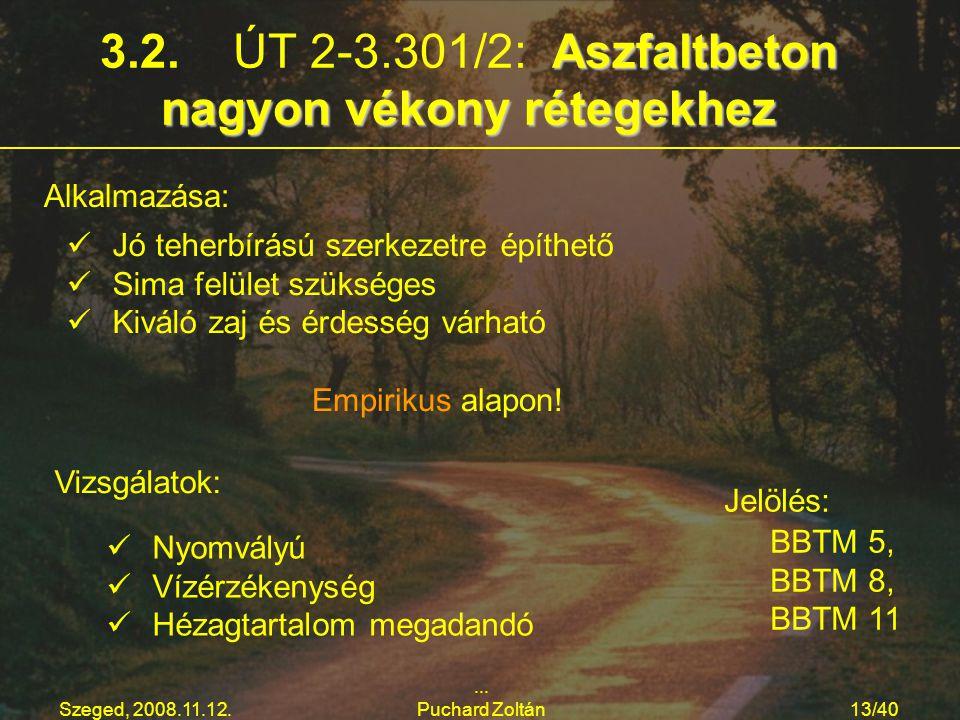 3.2. ÚT 2-3.301/2: Aszfaltbeton nagyon vékony rétegekhez
