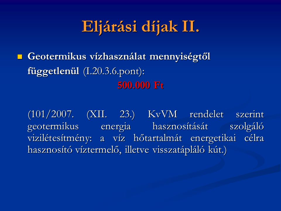 Eljárási díjak II. Geotermikus vízhasználat mennyiségtől