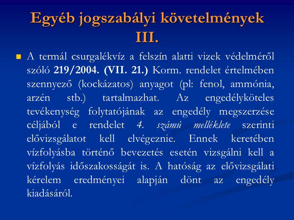 Egyéb jogszabályi követelmények III.