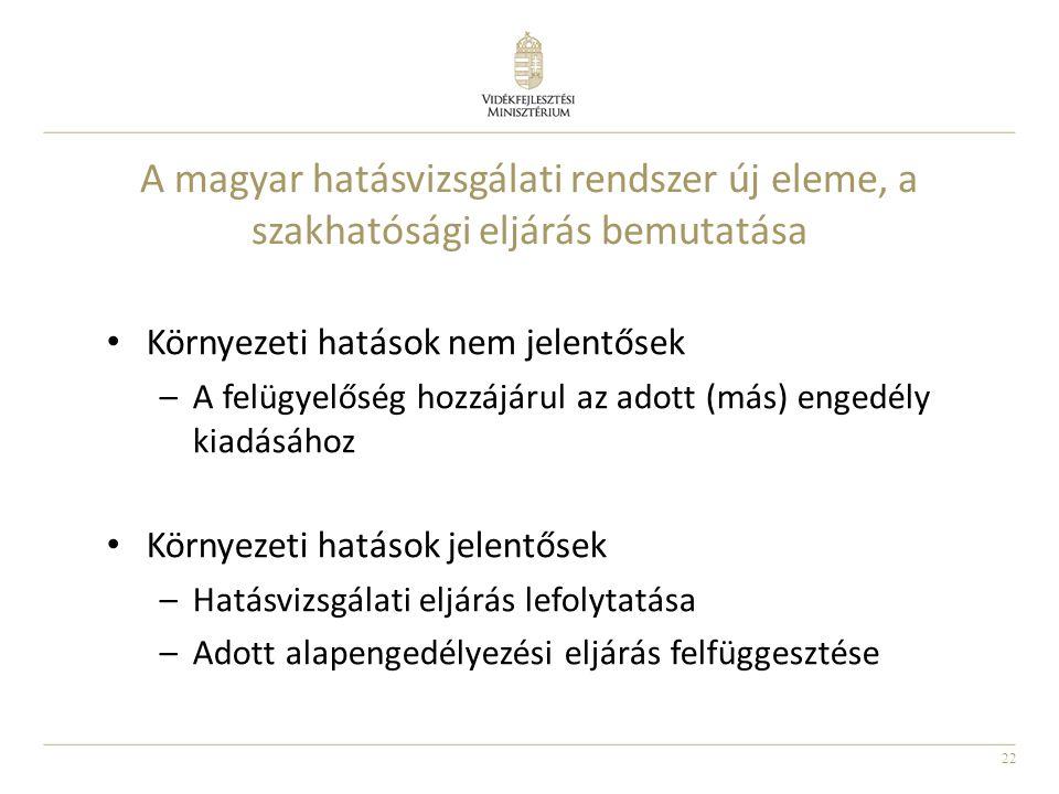 A magyar hatásvizsgálati rendszer új eleme, a szakhatósági eljárás bemutatása