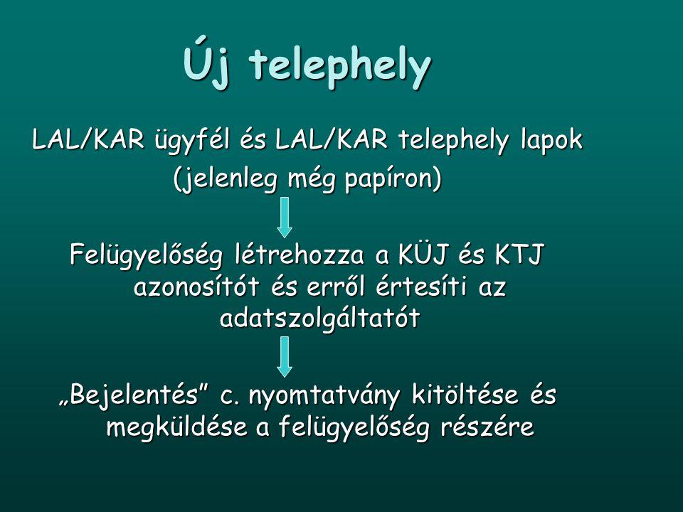 Új telephely LAL/KAR ügyfél és LAL/KAR telephely lapok