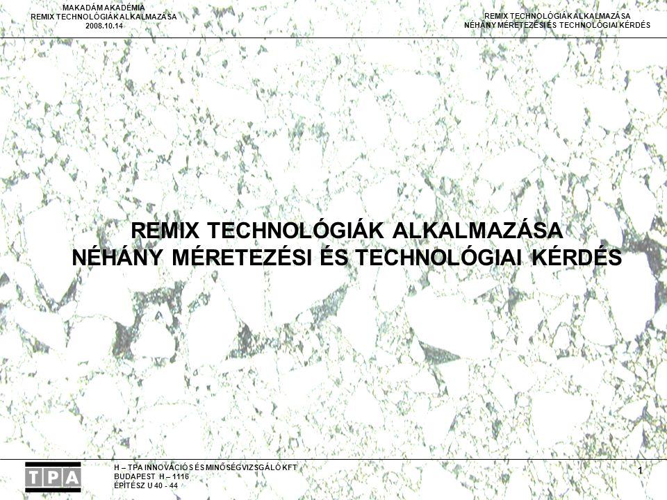 REMIX TECHNOLÓGIÁK ALKALMAZÁSA