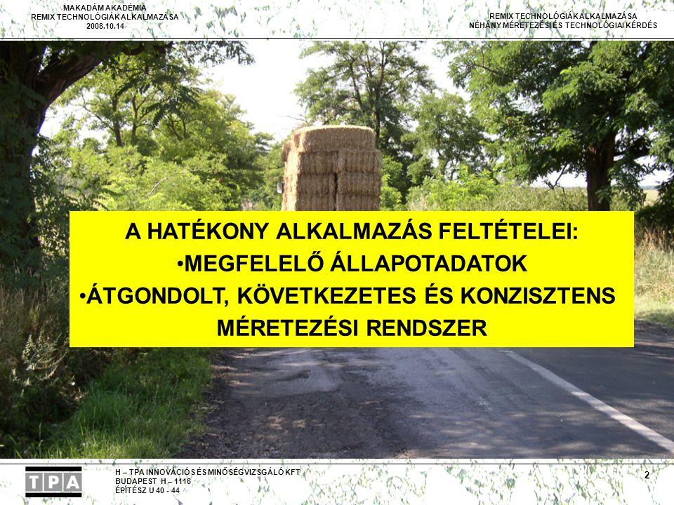 A HATÉKONY ALKALMAZÁS FELTÉTELEI: MEGFELELŐ ÁLLAPOTADATOK