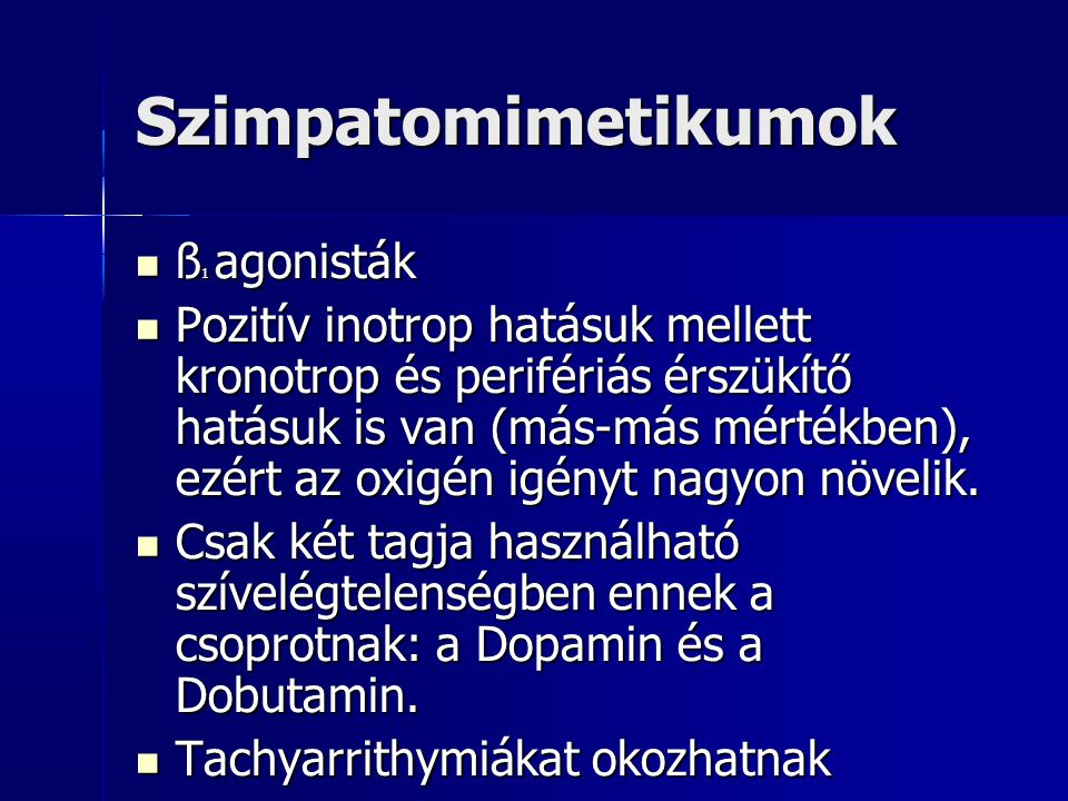 Szimpatomimetikumok ß1 agonisták