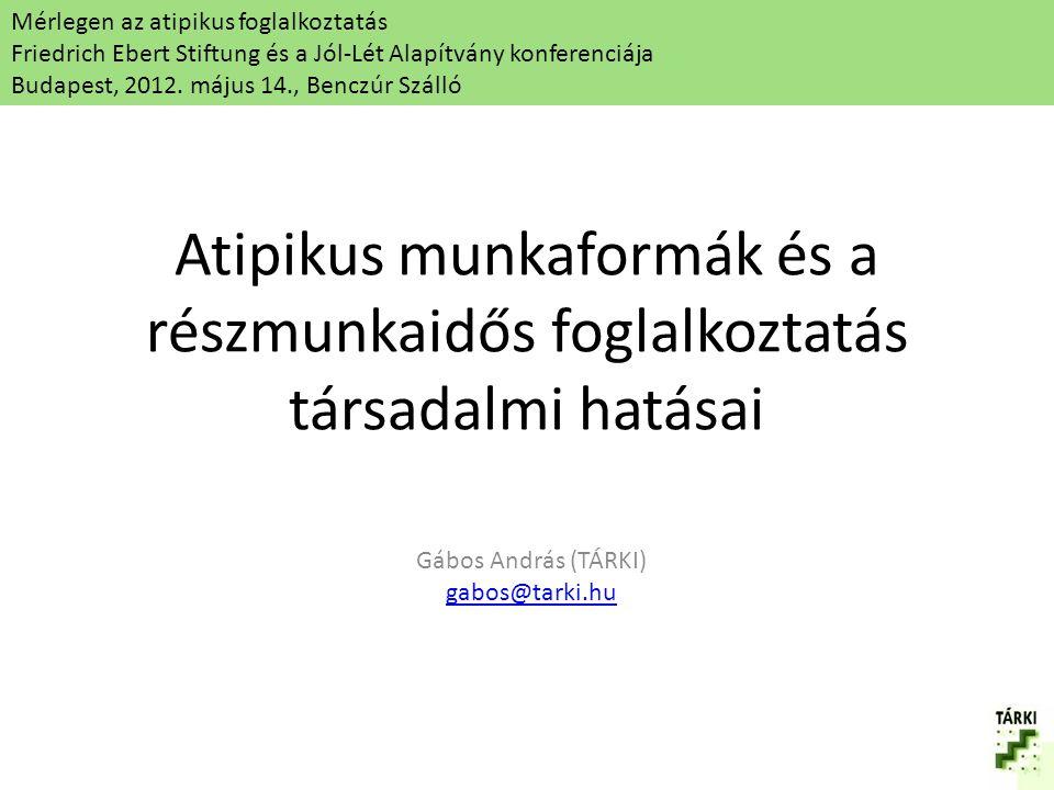 Gábos András (TÁRKI) gabos@tarki.hu