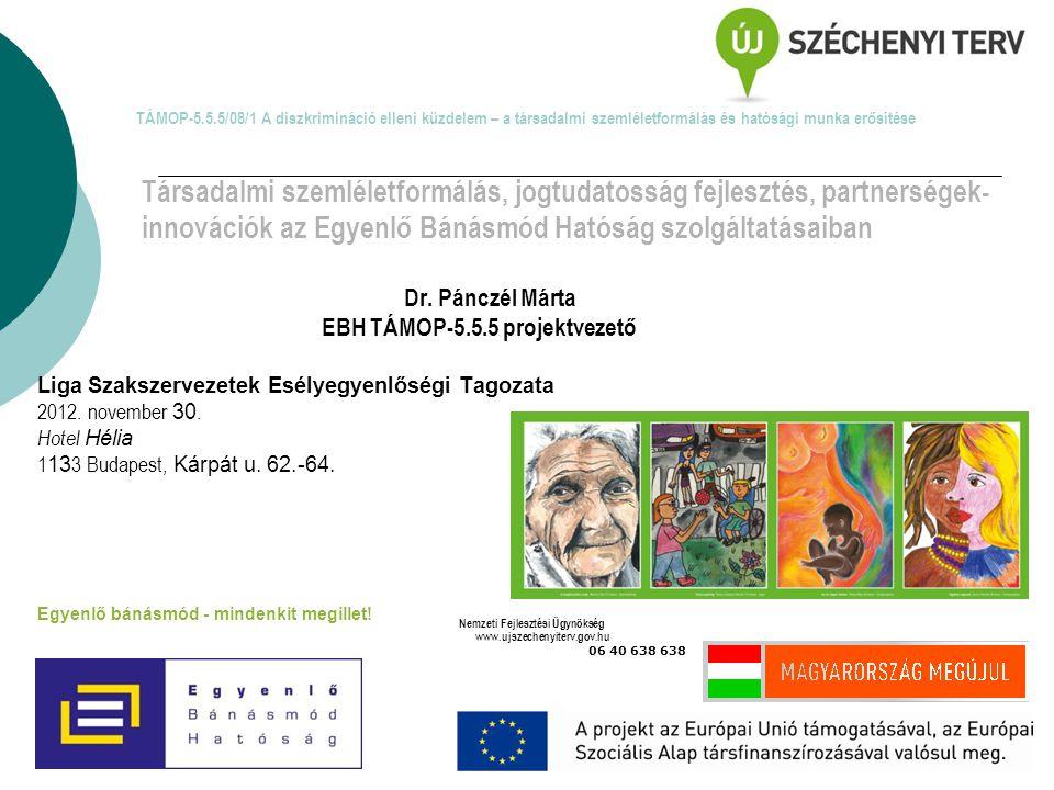 Társadalmi szemléletformálás, jogtudatosság fejlesztés, partnerségek-