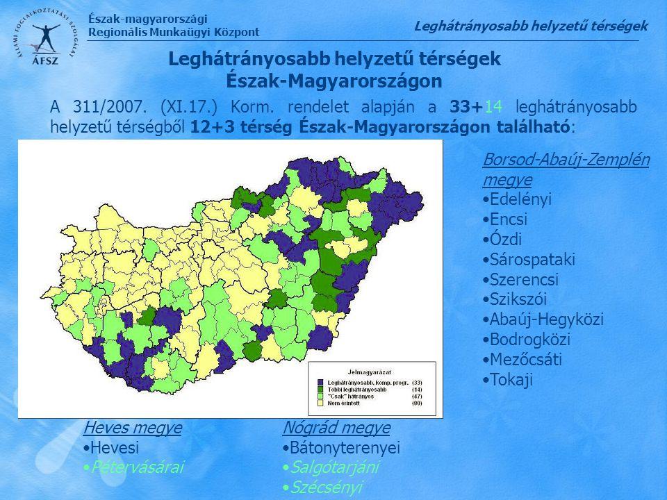 Leghátrányosabb helyzetű térségek Észak-Magyarországon