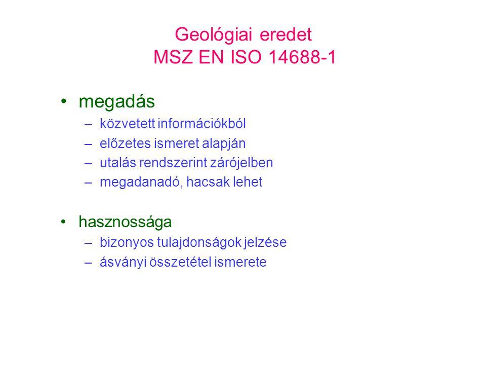 Geológiai eredet MSZ EN ISO 14688-1