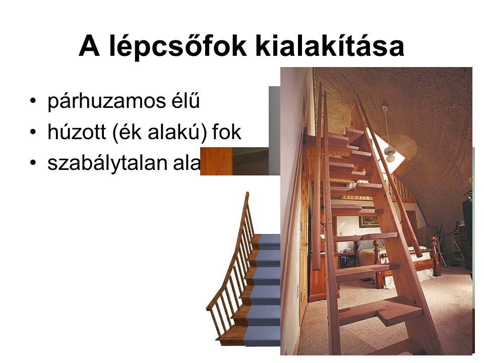 A lépcsőfok kialakítása