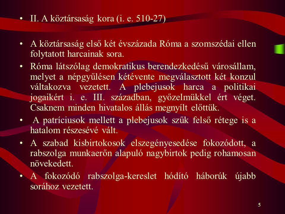 II. A köztársaság kora (i. e. 510-27)