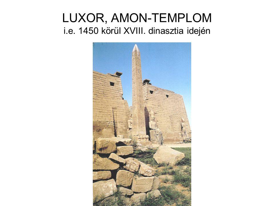 LUXOR, AMON-TEMPLOM i.e. 1450 körül XVIII. dinasztia idején