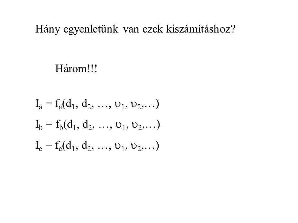 Hány egyenletünk van ezek kiszámításhoz