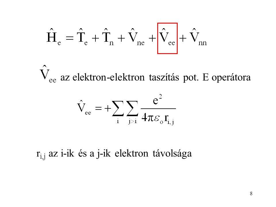 az elektron-elektron taszítás pot. E operátora