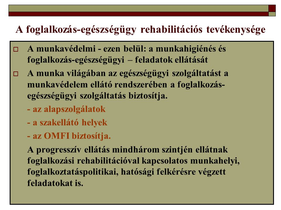 A foglalkozás-egészségügy rehabilitációs tevékenysége