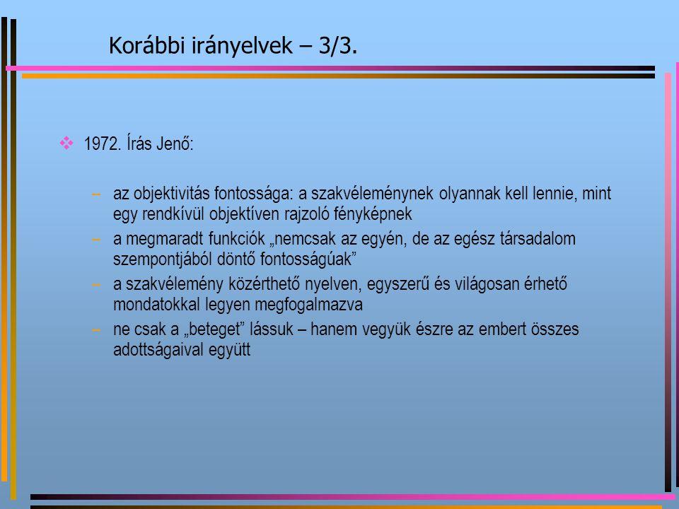 Korábbi irányelvek – 3/3. 1972. Írás Jenő: