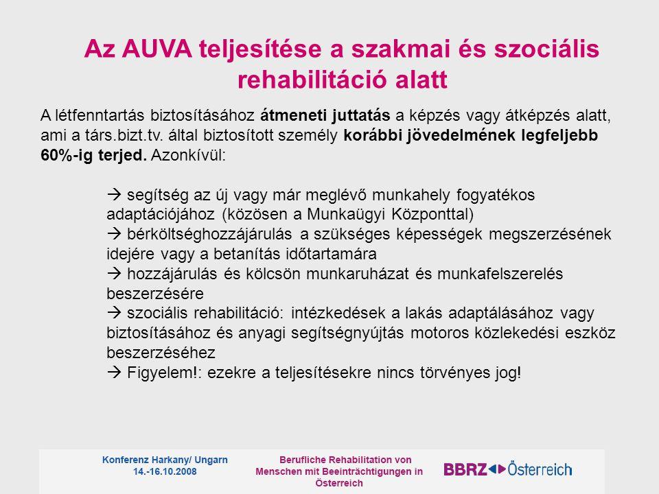 Az AUVA teljesítése a szakmai és szociális rehabilitáció alatt